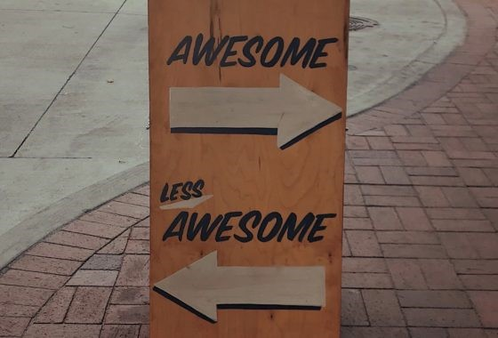 Picture of Board Saying Awesome and Less Awesome